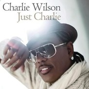 Charlie Wilson - Just Charlie