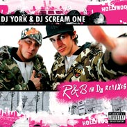 DJ York & DJ Scream One - R&B In Da Remixes