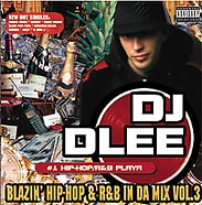 DJ Dlee - Blazin' Hip-Hop & R&B in da mix vol. 3