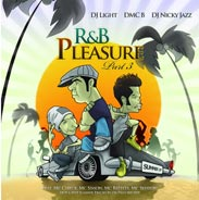Dj Light, DMC B, Dj Nicky Jazz - R&B Pleasure Part 3