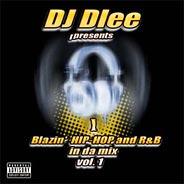 DJ Dlee - Blazin' Hip-Hop & R&B in da mix vol. 1