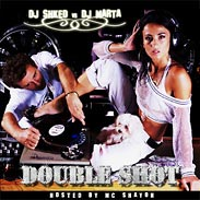 DJ Шкед vs DJ Marta - Double Shot