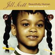 Jill Scott - Beautifully Human: Words and Sounds Vol. 2